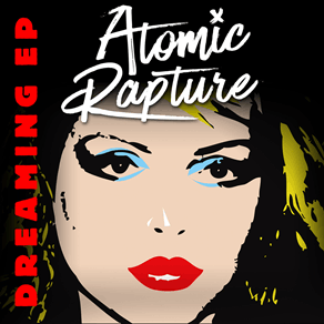 Atomic Rapture EP